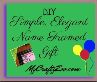 DIY Simple Elegant Name Frame Gift