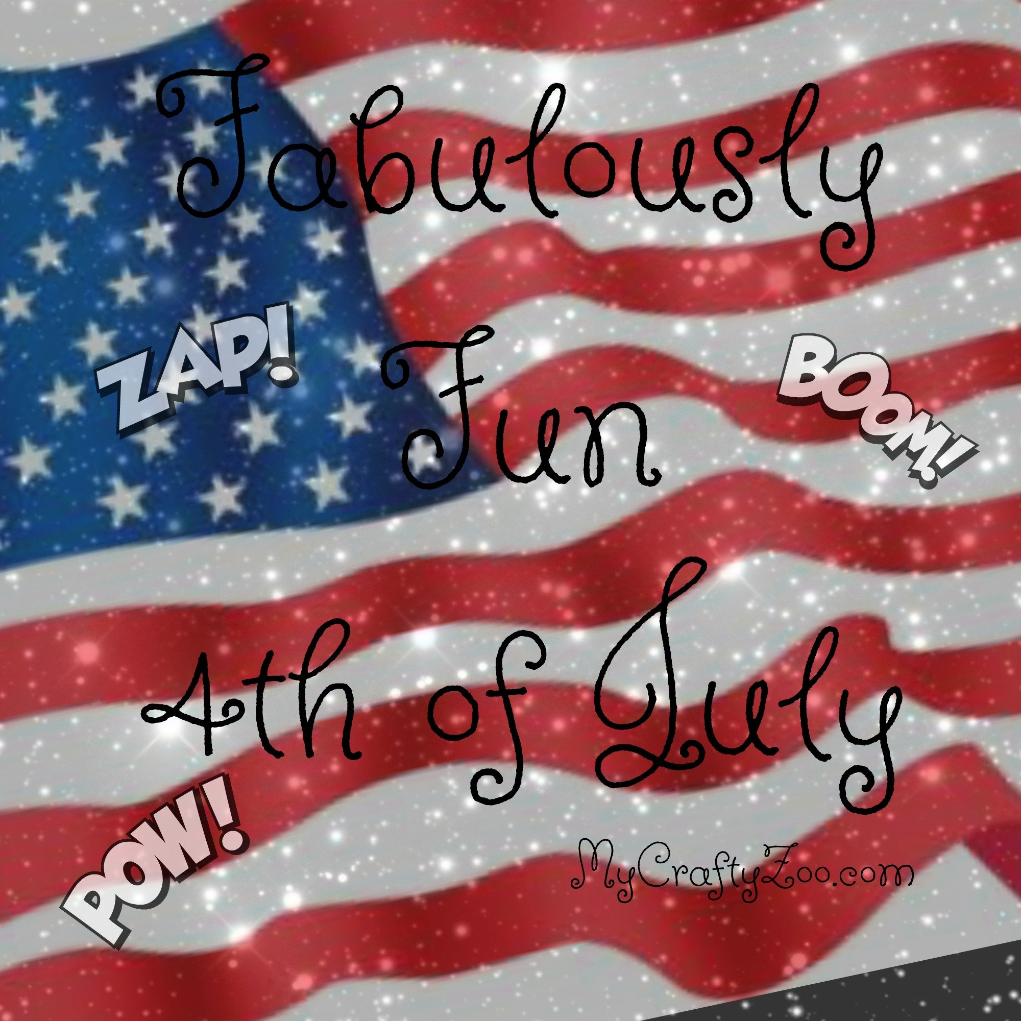 Fabulously Fun Independence Day CelebrationFabulously Fun Independence Day Celebration