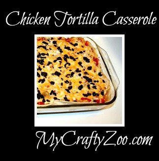 Chicken Tortilla Casserole Recipe Simple and Tasty!