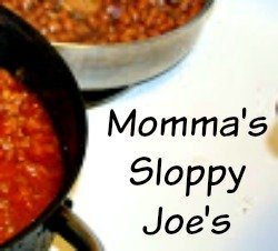 Momma's Sloppy Joe's!