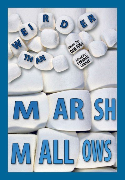 Weirder Than Marshmallows Book Review
