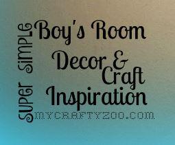 Super Simple Boy's Room Decor Craft Inspirations