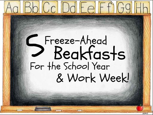 Friday 5: Freeze Ahead Breakfasts For School