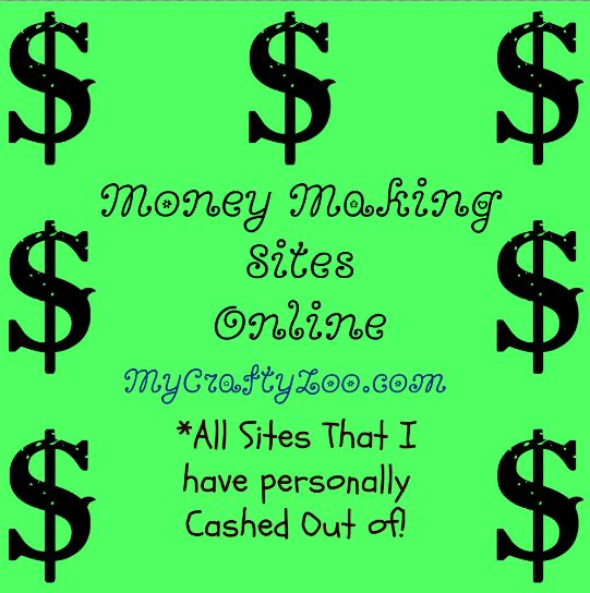 Making Money Online All Sites I've Cashed Out Of