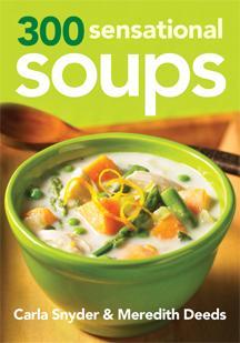 Cookbook: 300 Sensational Soups