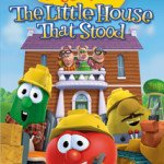 Veggie Tales: The Little House That Stood DVD Review