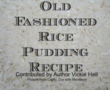 Rice Pudding Recipe from Author Vickie Hall