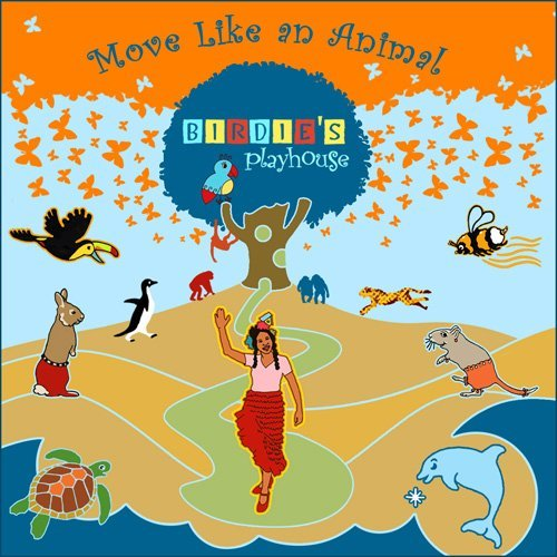 Birdie Birdie's Playhouse: Move Like An Animal Album