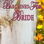 A Bargained For Bride: Book Review