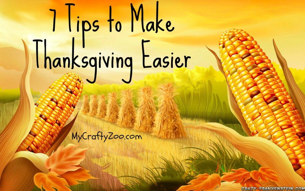 7 Tips to Make Thanksgiving Easier This Year