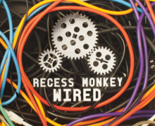 Recess Monkey: Wired Review and Giveaway US Ends 5/27