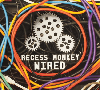 Recess Monkey: Wired