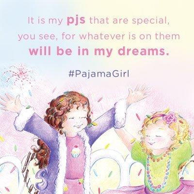 #PajamaGirl