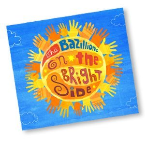 The Bazillions: On the Bright Side Giveaway US/CAN Ends 10/5
