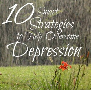 10 Smart Strategies to Help Overcome Depression