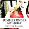 Summer Under My Quilt #Giveaway Ends 2/14