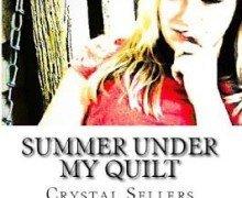 Summer Under My Quilt