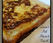 Lower Fat Dairy Free (if you please) French Toast Recipe