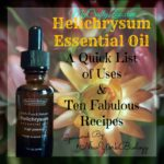 Helichrysum Essential Oil: Uses & Recipes Sponsored by #NewYorkBiology