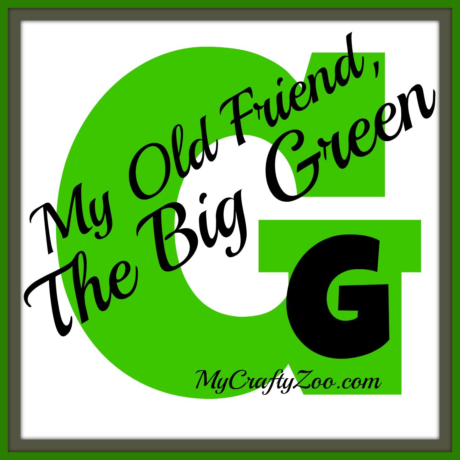 My Old Friend, the Big Green G #Spon