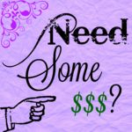 Need Some Cash???