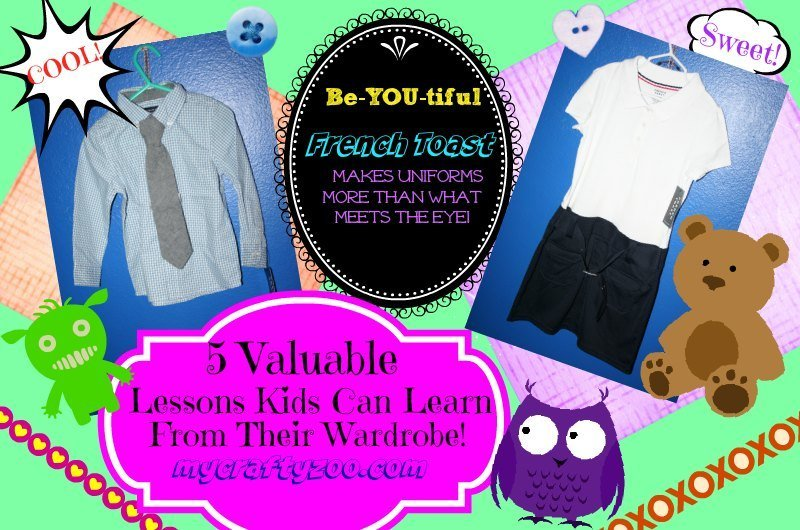 5 Lessons for Children from their Wardrobe! Sponsored by #FrenchToastcom