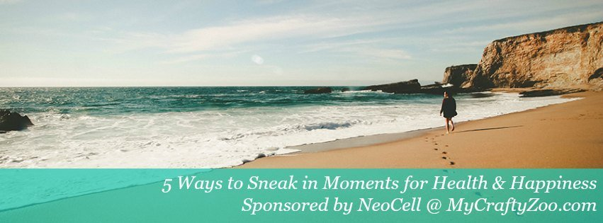 5-ways-to-sneak-in-moments-for-health-happiness