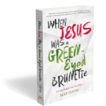 Jesus: green eyes? brunette? Check it Out! #JesusGreenEyedBrunette #FlyBy