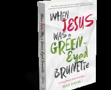 Jesus: green eyes? brunette? Check it Out! #JesusGreenEyedBrunette #FlyBy