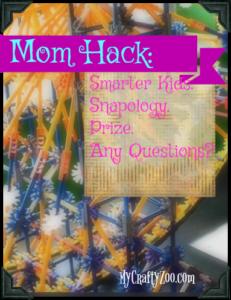 MomHacks: Smarter Kids.Snapology. Prize.