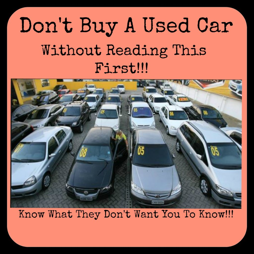 Don't Buy A Used Car Without Reading This