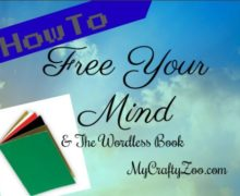 How to Free Your Mind and The #WordlessBook