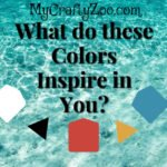 What do these colors inspire in you?