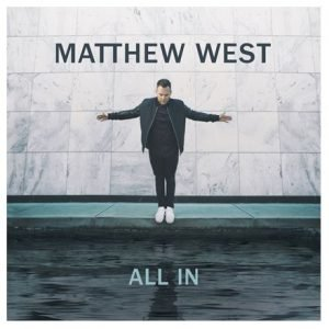 Matthew West's All In Giveaway Ends 10/3