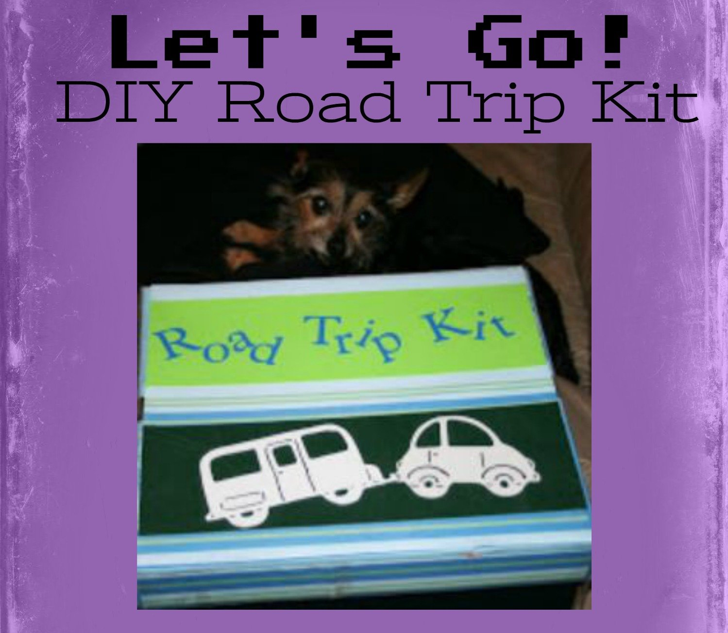 DIY Road Trip Kit