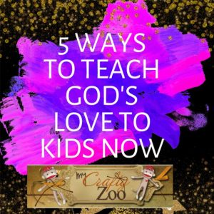 5 Ways to Teach Love
