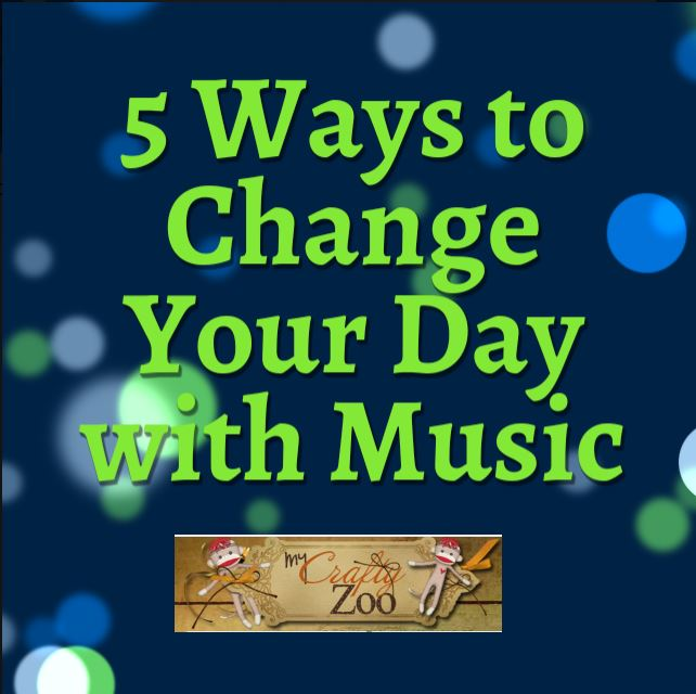 5 Ways to Change Your Day with Music!
