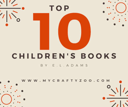 Top Ten Children's Books From E. L. Adams