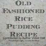 Welsh Rice Pudding Recipe from Author Vickie Hall