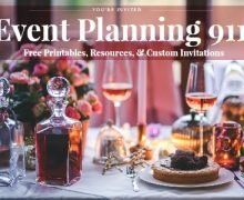 Event Planning 911: Free Printables, Resources, & Custom Invitations
