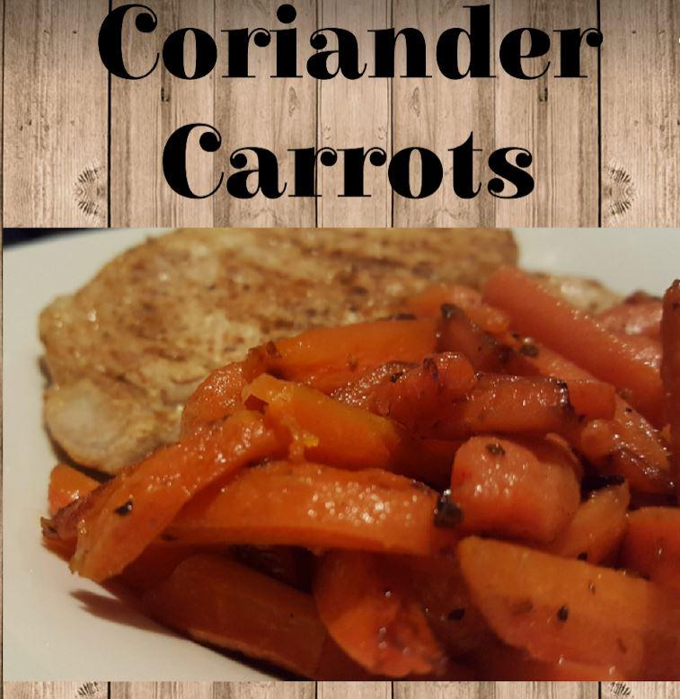 Sweet & Healthy Coriander Carrots