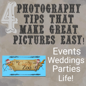 4 Tips that Simplify Wedding, Event & Life Photography