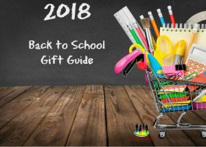 2018 Back to School Gift Guide