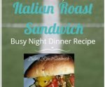 Italian Roast Sandwich: Busy Night Recipe!