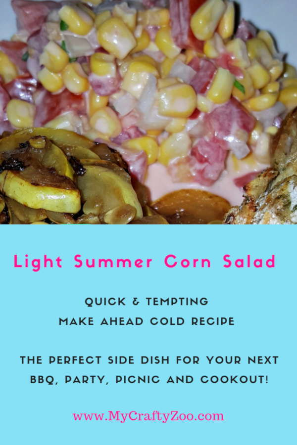 Light Summer Corn Salad: Garden Fresh or Otherwise!