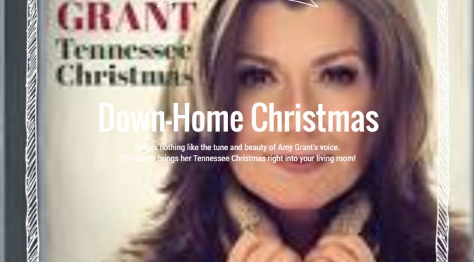 Tennessee Christmas with Amy Grant