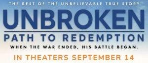 Unbroken: Path to Redemption Movie Ticket Giveaway Ends 9/15