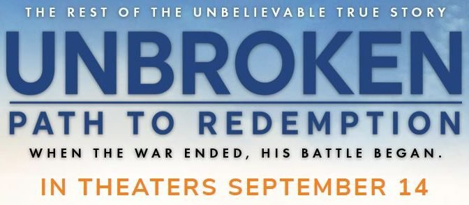 Unbroken: Path to Redemption Movie Ticket Giveaway Ends 9/15
