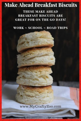 Make Ahead Breakfast Biscuits: Work, School, On the Go