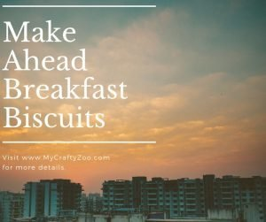 Make Ahead Breakfast Biscuits: Cheap, Quick & Easy On the Go Meal